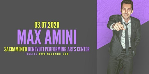 Max Amini Live in Sacramento - 2020 World Tour