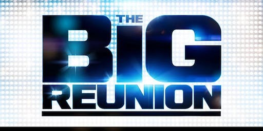 The Big Reunion 2019