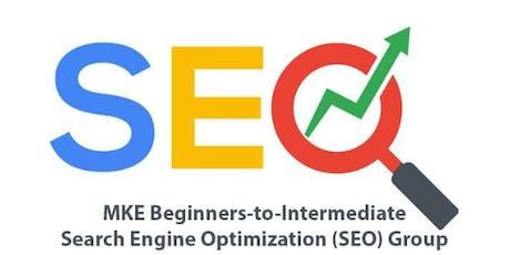 MKE Beginners to Intermediate Search Engine Optimization/SEO tickets