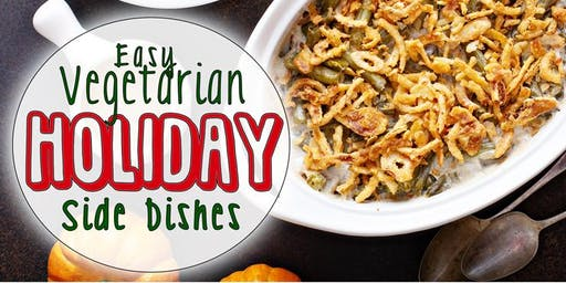 Easy Vegetarian Holiday Side Dishes
