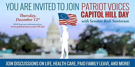 Patriot Voices Capitol Hill Day with Rick Santorum tickets
