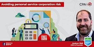 Avoiding Personal Service Corporation Risk
