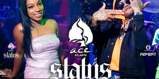 #StatusSaturdays @ Ace Atlanta