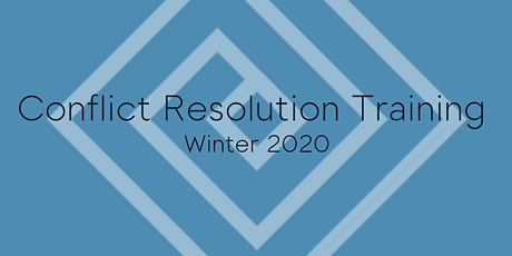 Conflict Resolution Training - Winter 2020 tickets