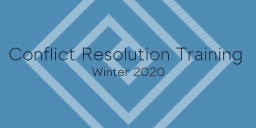 Conflict Resolution Training - Winter 2020