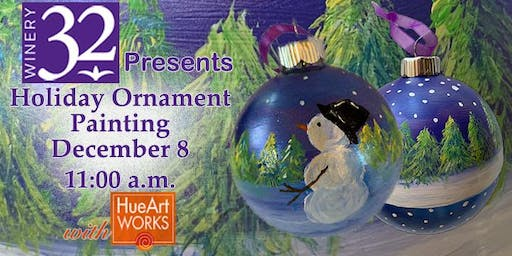 Holiday Ornament Sip & Paint at Winery 32
