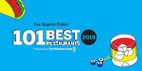 Los Angeles Times 101 Best Restaurants tickets