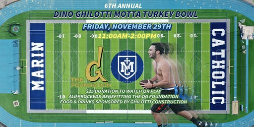 6th Annual Dino Ghilotti Motta Thanksgivin' Turkey Bowl