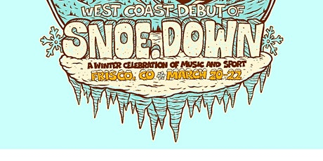 snoe.down tickets