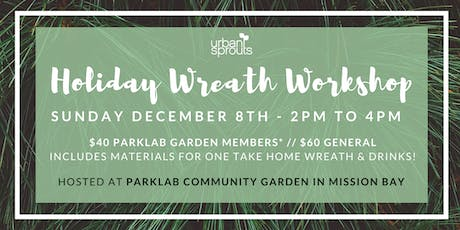 Urban Sprouts' Holiday Wreath Workshop tickets