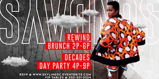 Brunch + DayParty | SkyLineDC Decades Sundays