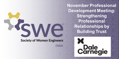 Dallas SWE's November PD Meeting : Strengthening Professional Relationships