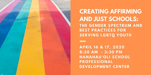 Creating Affirming and Just Schools: The Gender Spectrum and Best Practices