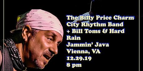 Billy Price Charm City Rhythm Band + Bill Toms and Hard Rain tickets