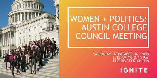 Women + Politics: IGNITE Austin College Council