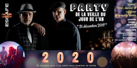 PARTY DE LA VEILLE DU  JOUR DE L'AN AVEC  2ESCAPE billets