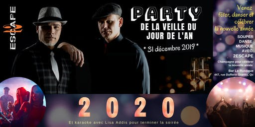 PARTY DE LA VEILLE DU  JOUR DE L'AN AVEC  2ESCAPE
