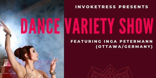 Dance Variety Show ft. Inga Petermann (Ottawa-Germany)