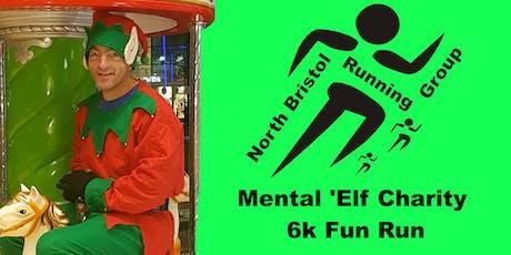 Mental 'Elf 6k Charity Fun Run tickets