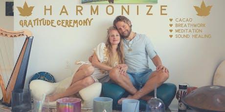 Harmonize Gratitude Ceremony tickets