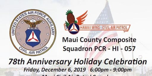 Maui CAP Civil Air Patrol 78th Anniversary Holiday Celebration