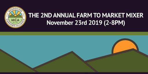 2nd Annual Farm to Market Mixer