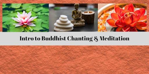 Intro to Buddhist Chanting & Meditation