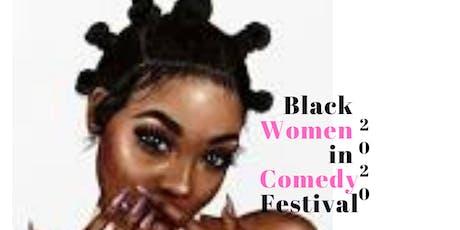 Black Women in Comedy Festival 2020 tickets