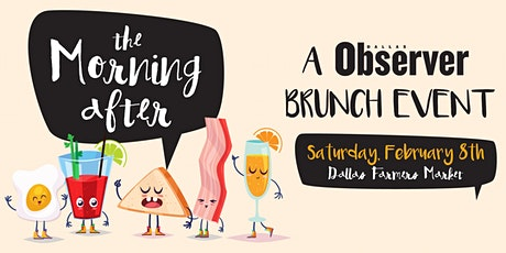 The Morning After, a Dallas Observer Brunch Event tickets