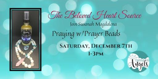 Praying w/Prayer Beads - w/Susanah Magdalena