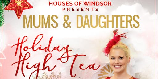 Mums & Daughters Holiday High Tea