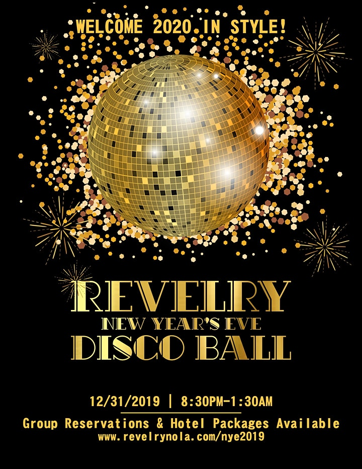 Revelry New Orleans Disco Ball New Year's Eve Party: Ring in 2020 in Style! image