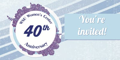 Women's Center 40th Anniversary Celebration