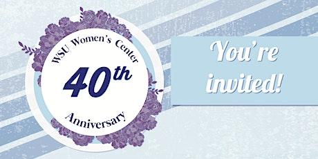 Women's Center 40th Anniversary Celebration tickets