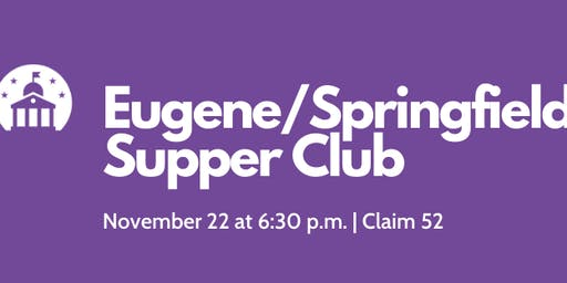 Eugene/Springfield Supper Club