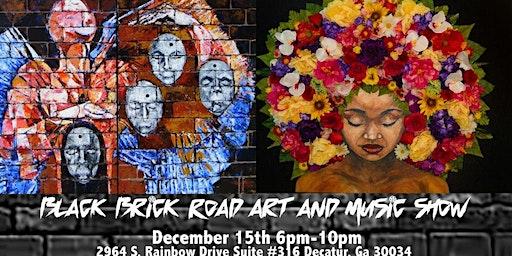 Black Brick Road Art Show