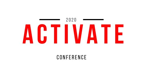 20/20  ACTIVATE CONFERENCE