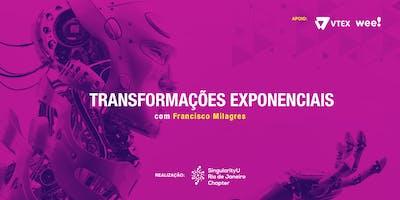 Transformações Exponenciais: evolua sua organização e transforme o mundo.