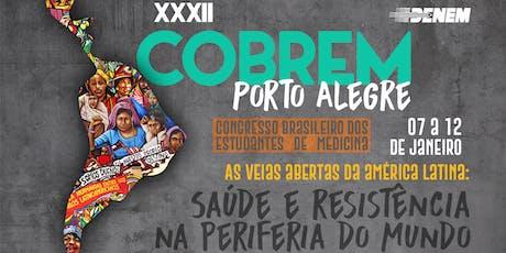 32º Congresso Brasileiro dos Estudantes de Medicina - COBREM Porto Alegre ingressos