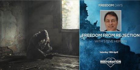 Freedom Day: Freedom from Rejection with Steve Hepden tickets