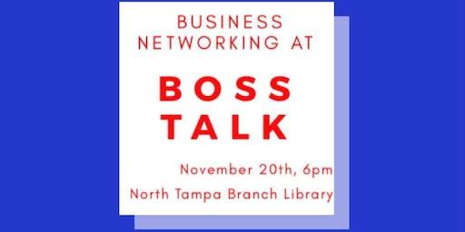 Boss Talk - Business Network Event!
