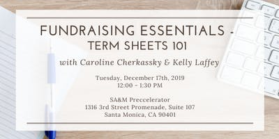 Preccelerator Workshop: Term Sheets w/ Caroline Cherkassky & Kelly Laffey