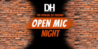 Open Mic Night: $2 Tuesday