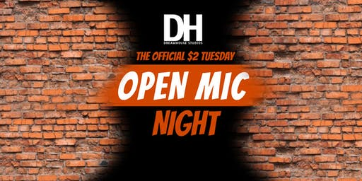 Open Mic Night: $2 Tuesday