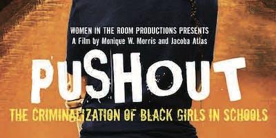 Screening - PUSHOUT: The Criminalization of Black Girls in Schools