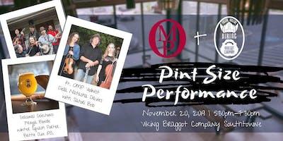 OMP Presents Pint Size Performance