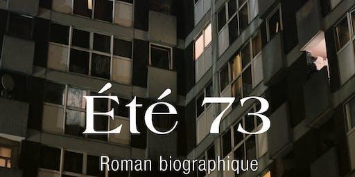 Été 73 Lancement/Book Launch Event