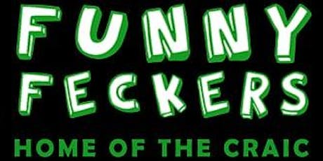 Funny Feckers - The Best of Irish Comedy tickets