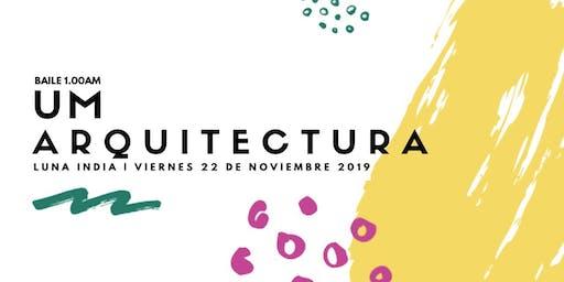 Fiesta , UM,  Universidad de Arquitectura  Trasnoche