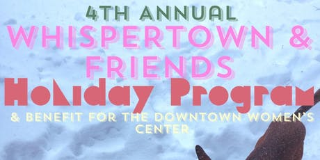 Whispertown & Friends Holiday Program tickets